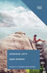 Lapte-fierbinte-Deborah Levy